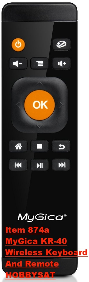 Remote - MyGica KR-40 Wireless Remote and Keyboard